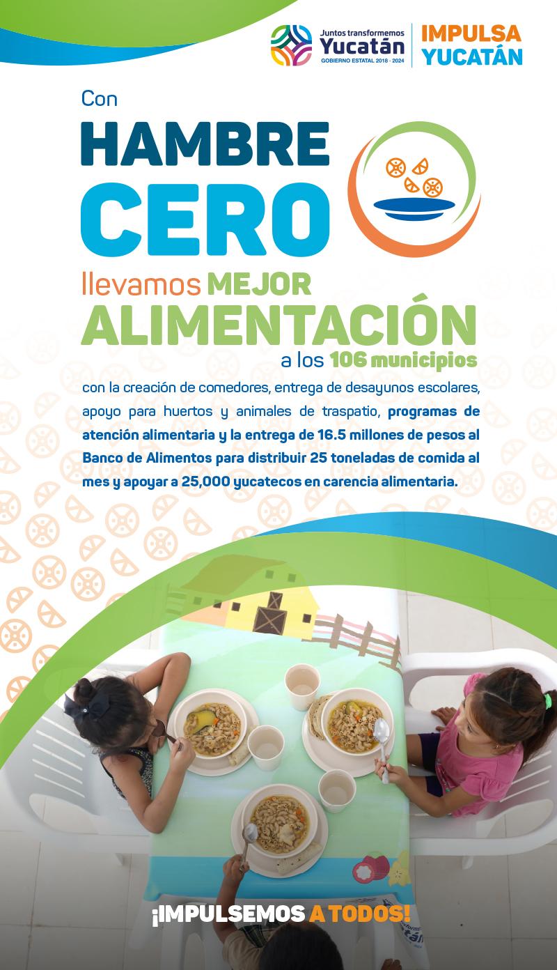 Con Hambre Cero, Llevamos Mejor Alimentación a los 106 Municipios de Yucatán