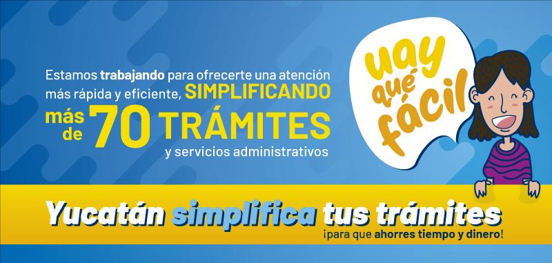 Yucatán simplifica tus trámites