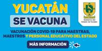 Vacunación COVID-19 para maestras, maestros y personal educativo