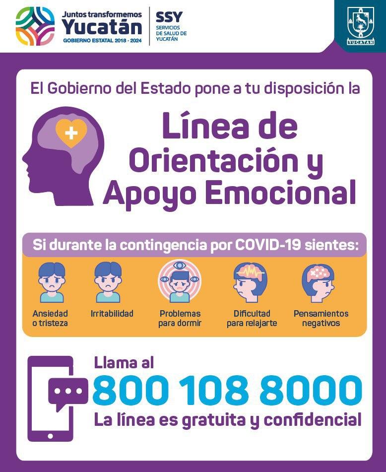 El Gobierno del Estado ofrece la Línea de orientación y apoyo emocional, en el número 800-108-80-00.